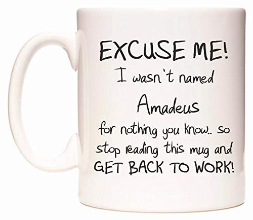 EXCUSE ME! I wasn't named Amadeus for nothing you know. Tasse de WeDoMugs®