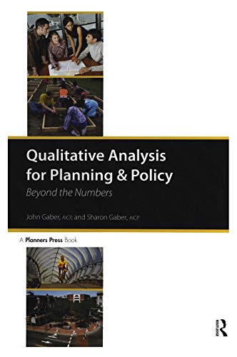 Qualitative Analysis for Planning & Policy: Beyond the...