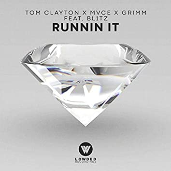 Runnin' It (feat. Bl1tz)