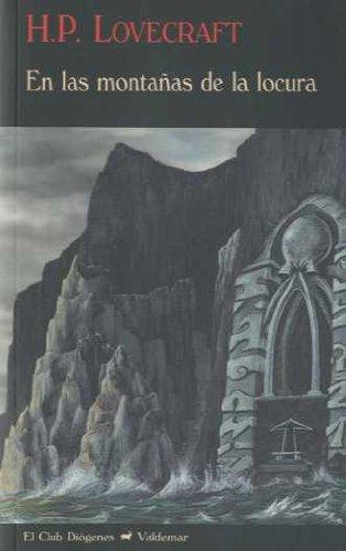 En las montañas de la locura (El Club Diógenes)