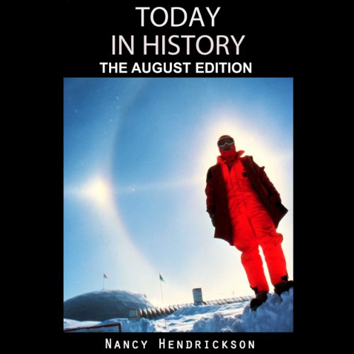 Today in History, The August Edition audiobook cover art