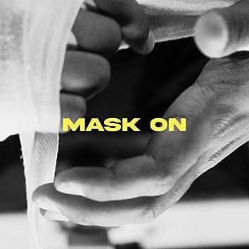 Mask On (feat. kamaumeetsworld)