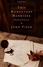 Best john piper this momentary marriage Reviews