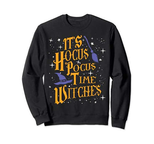 Halloween It's Hocus Pocus Time Witches Funny Designs Sudadera