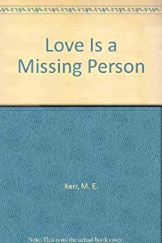Love is a Missing Person (Ursula Nordstrom Book) 0440950708 Book Cover