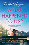 What Happened to Us?: An emotional, heartwarming story of love and friendship (English Edition)
