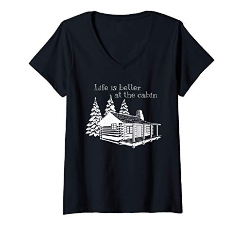 Mujer La vida es mejor en la cabaña Cute Print para campistas Camiseta Cuello V