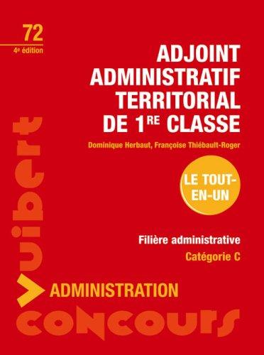 Adjoint administratif territorial de 1e classe : Catégorie C