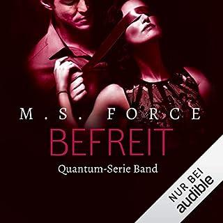 Befreit     Quantum 4              Autor:                                                                                                                                 Marie Force                               Sprecher:                                                                                                                                 Marleen Solo                      Spieldauer: 10 Std. und 35 Min.     257 Bewertungen     Gesamt 4,7