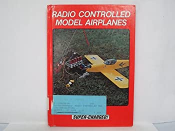 Hardcover Radio Controlled Model Airplanes (Super Charged) Book
