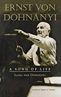 Ernst von Dohnányi: A Song of Life