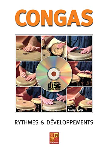 Lamy Laurent Congas Rythmes & Developpements Percussion Book/Cd French