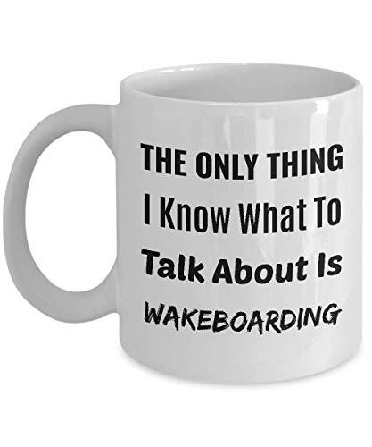 Taza de café wakeboarding: lo único que sé de qué hablar es wakeboard