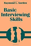 Basic Interviewing Skills