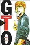 GTO (Great Teacher Onizuka), tome 1 de Tôru Fujisawa ( 21 février 2001 ) - 21/02/2001