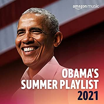 Obama's Summer Playlist 2021
