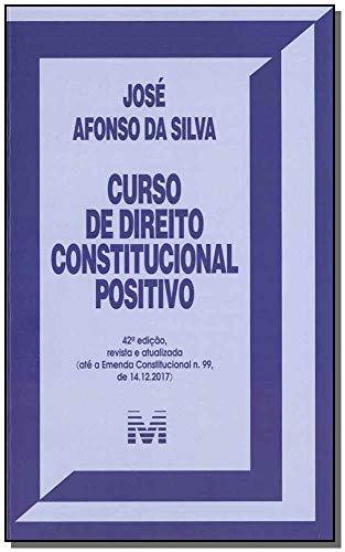 Curso de Direito Constitucional Positivo - 42 ed./2019