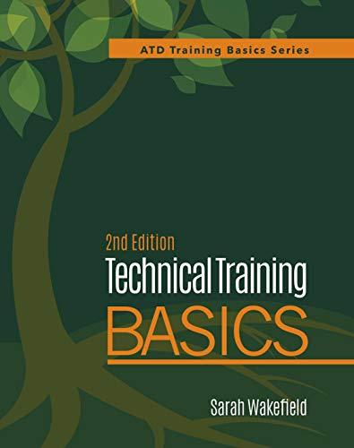 Technical Training Basics (ATD Training Basics Series)