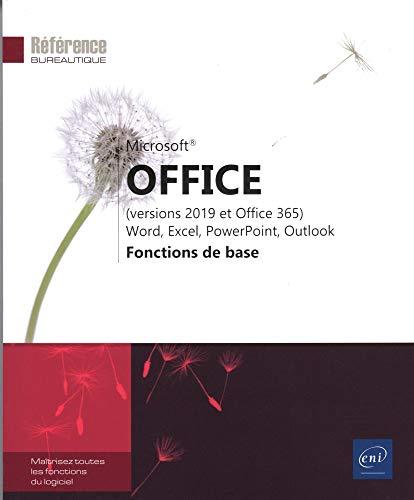 Microsoft® Office (versions 2019 et Office 365) : Word, Excel, PowerPoint, Outlook - Fonctions de base
