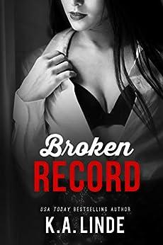 Broken Record: A Boy Next Door Friends To Lovers Romance by [K.A. Linde]