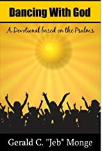 Dancing with God (A Devotional based on the Psalms)