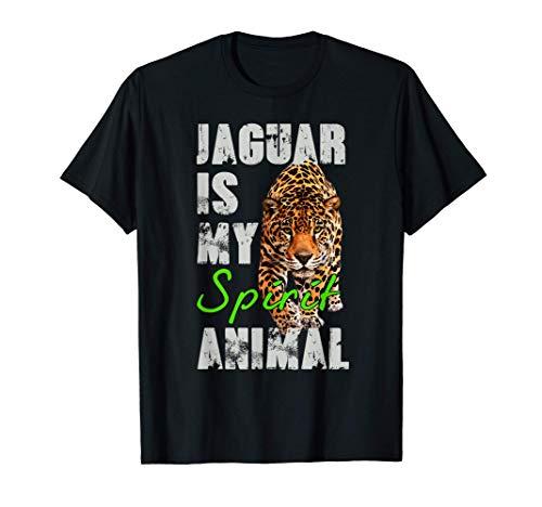Jaguar Is My Spirit Animal - Frase En Ingles Divertida Camiseta