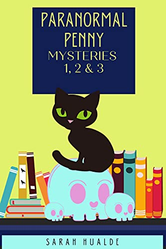 Paranormal Penny Mysteries: Books 1,2 & 3 (Paranormal Penny Cozy Mysteries) by [sarah hualde]