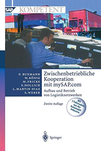 Zwischenbetriebliche Kooperation Mit Mysap.com: Aufbau Und Betrieb Von Logistiknetzwerken
