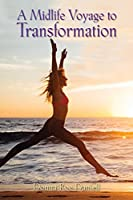 A Midlife Voyage to Transformation