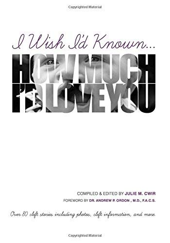 [(I Wish I'd Known... How Much I'd Love You! : Black & White Edition)] [By (author) Julie Cwir] published on (December, 2013)