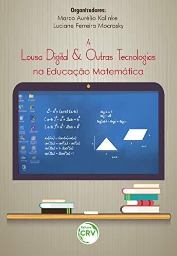 A lousa digital e outras tecnologias na educação matemática