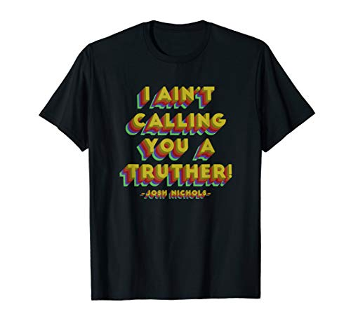 Drake and Josh Truther T-Shirt