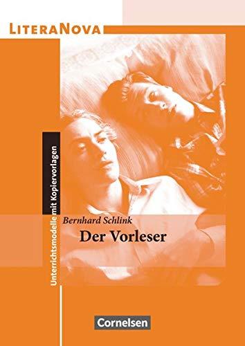 LiteraNova - Unterrichtsmodelle mit Kopiervorlagen: Der Vorleser