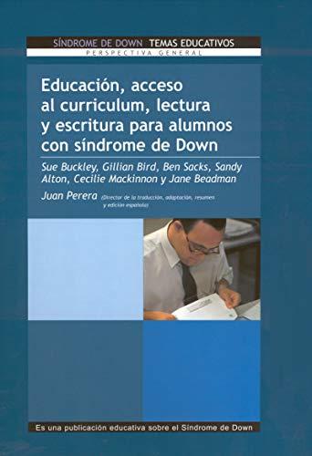 Educación, acceso al curriculum, lectura y escritura para alumnos con síndrome de Down (Vivir con síndrome de Down)