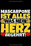 Notizbuch liniert: Mascarpone Geschenke für Mascarpone-Liebhaber lustig