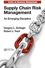Supply Chain Risk Management: An Emerging Discipline (Resource Management) by Gregory L. Schlegel (2014-10-14)