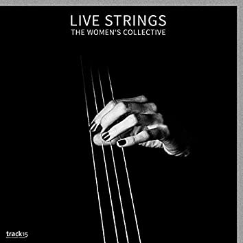 Live Strings - The Women's Collective