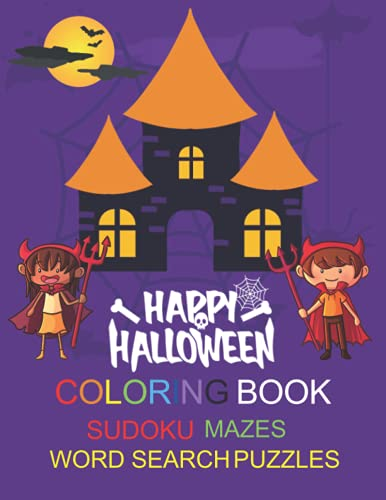 Halloween Coloring Book, Sudoku, Mazes, Word Search Puzzles, For Kids, 110 Pages, A4 Size: A Fun Coloring Book For Kids, Sudoku, Word Search Puzzles, Mazes, All In One Book, Age 5 And Up