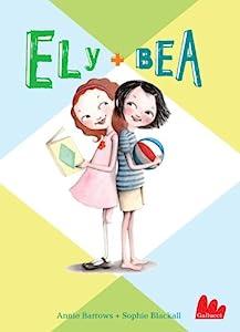 Ely + Bea (Italian Edition)