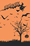 HALLOWEEN: NOTEBOOK - 6X9 120 pages lined - Can be used as Dairy Logbook planner scrapbook Journal - a lovely HALLOWEEN Gift for teacher, kids, teens, men and women