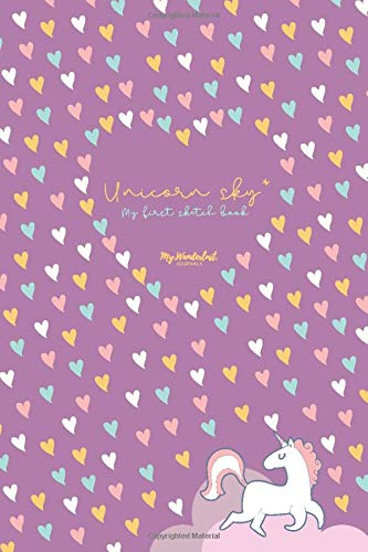 Unicorn sky: My first sketch book: Purple background with an unicorn and colored heart pattern matte soft cover; blank paper sketchbook. Each blank ... Vol.1 (My. Wanderlust. journals, Band 8)