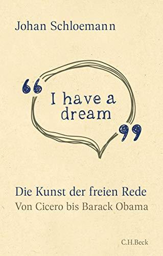 'I have a dream': Die Kunst der freien Rede