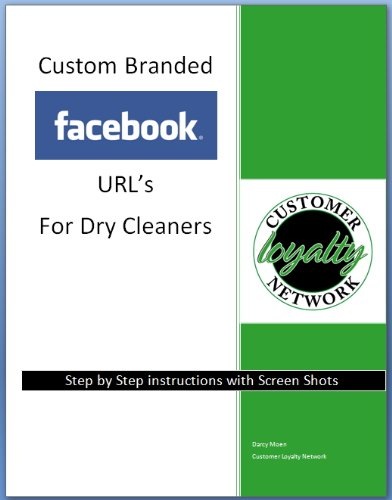 Custom Branded Facebook URL s for Drycleaners (English Edition)