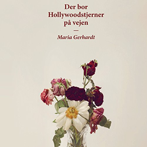 Der bor Hollywoodstjerner på vejen audiobook cover art