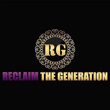 Reclaim the Generation
