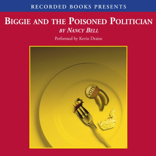 Biggie and the Poisoned Politician audiobook cover art