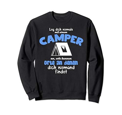 Leg dich niemals mit einem Camper an, Camping, Camper Sweatshirt