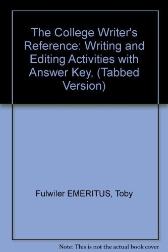 Writing and Editing Activities with Answer Key for The College Writer's Reference (Tabbed Version)