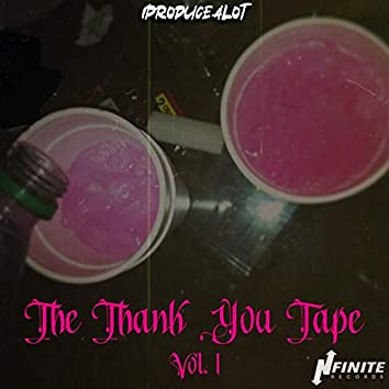 The Thank You Tape, Vol. 1