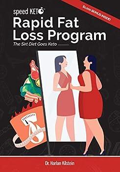 Speed Keto Rapid Fat Loss Program  The Sirt Diet Goes Keto